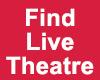Find Live Theatre Ad